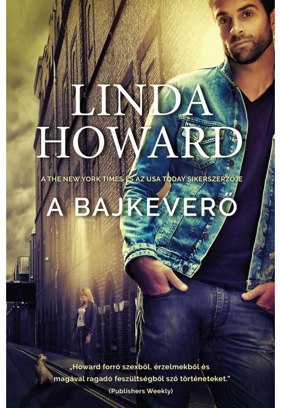 Linda Howard: A bajkeverő
