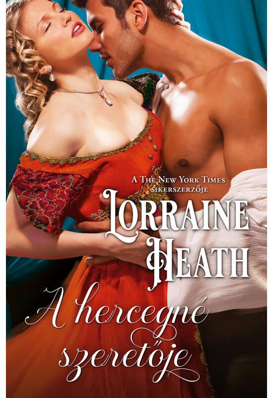 Lorraine Heath: A hercegné szeretője