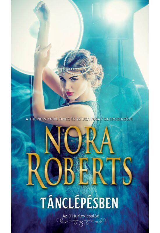 Nora Roberts: Tánclépésben