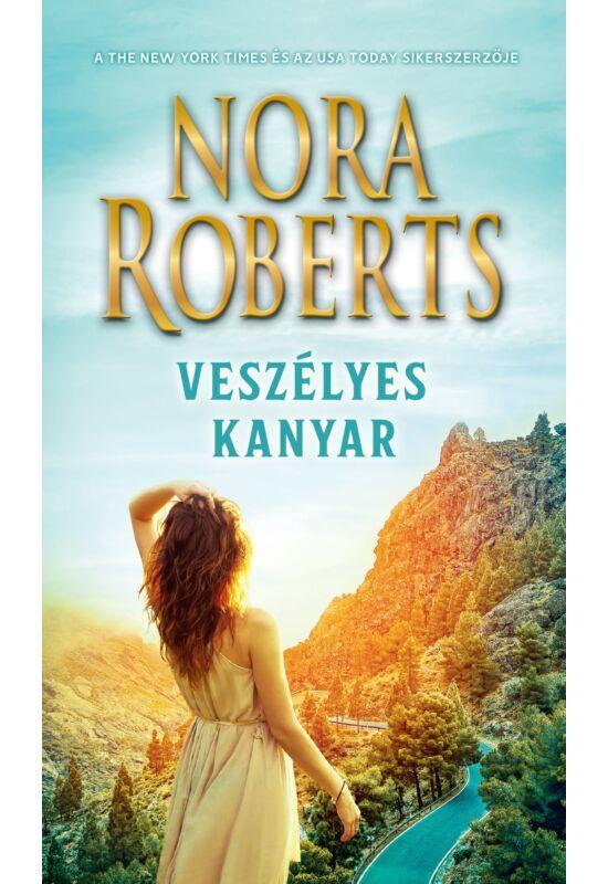 Nora Roberts: Veszélyes kanyar