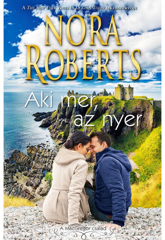 Nora Roberts: Aki mer az nyer