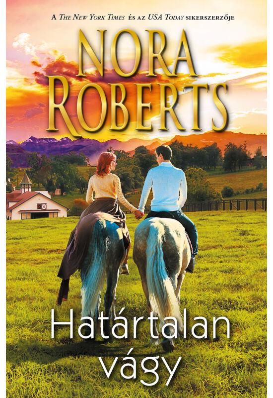 Nora Roberts: Határtalan vágy