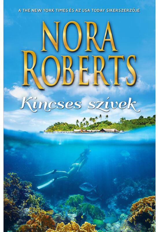 Nora Roberts: Kincses szívek
