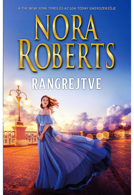 Nora Roberts: Rangrejtve (Cordina's Royal Family 4./4.)