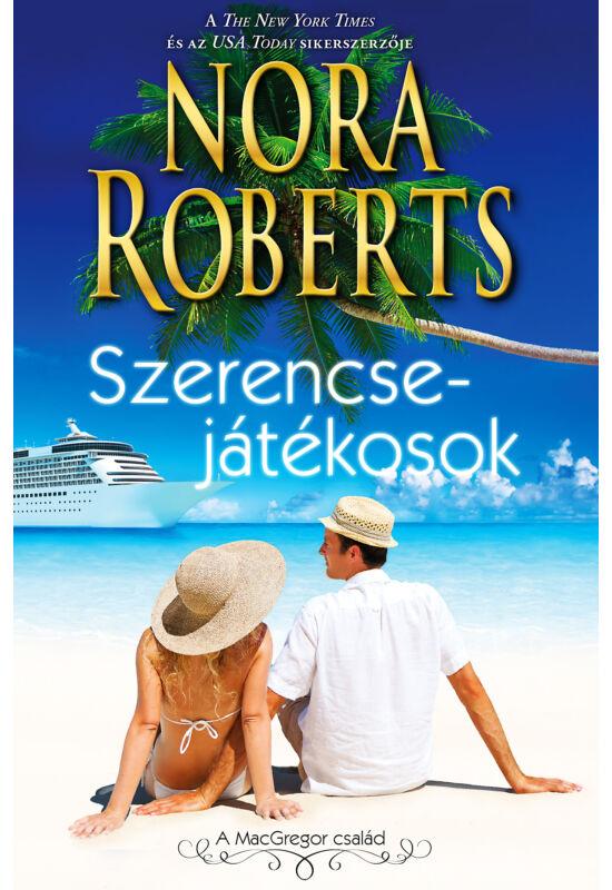 Nora Roberts: Szerencsejátékosok