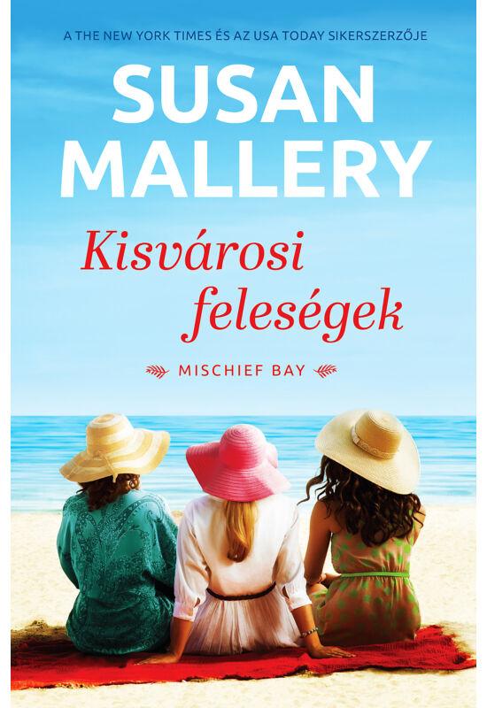 Susan Mallery: Kisvárosi feleségek
