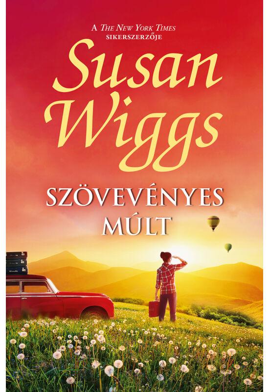 Susan Wiggs: Szövevényes múlt