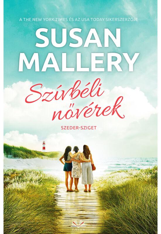 Susan Mallery: Szívbéli nővérek (Szeder-sziget 4/4.)